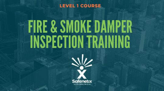 Fire and smoke damper inspection online training course