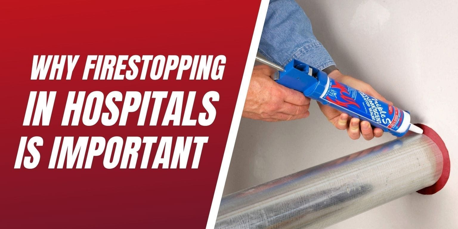 firestopping in hospitals