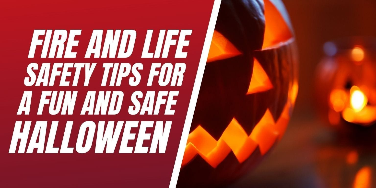 Fire and life safety tricks for a safe halloween