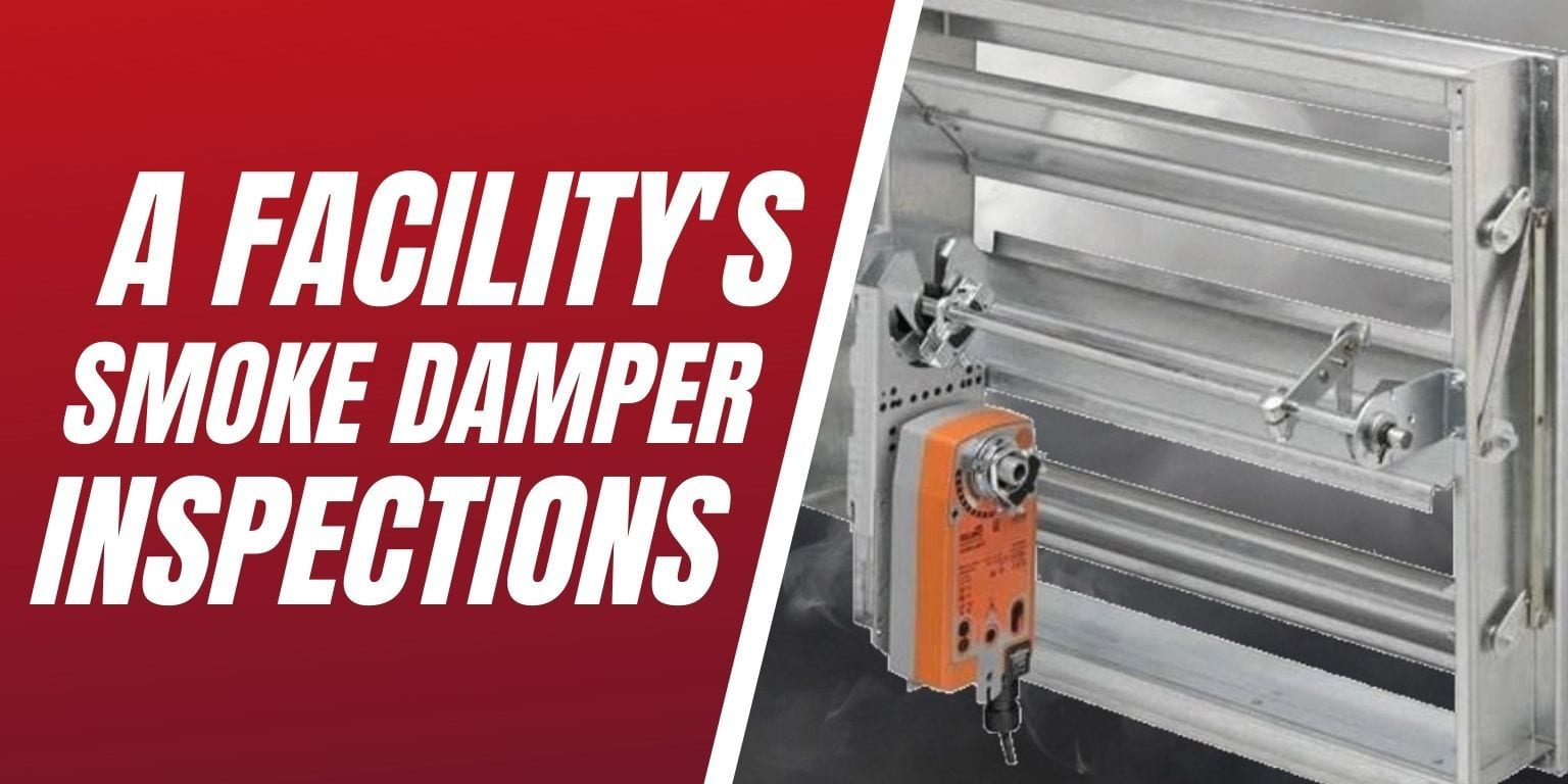 Facility Smoke Damper Inspections