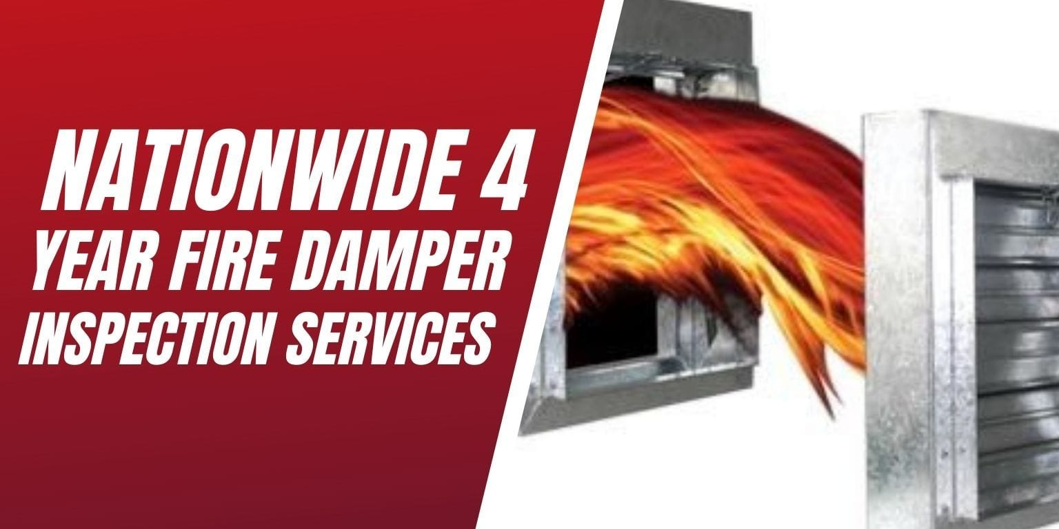 Nationwide 4 year fire damper inspection services