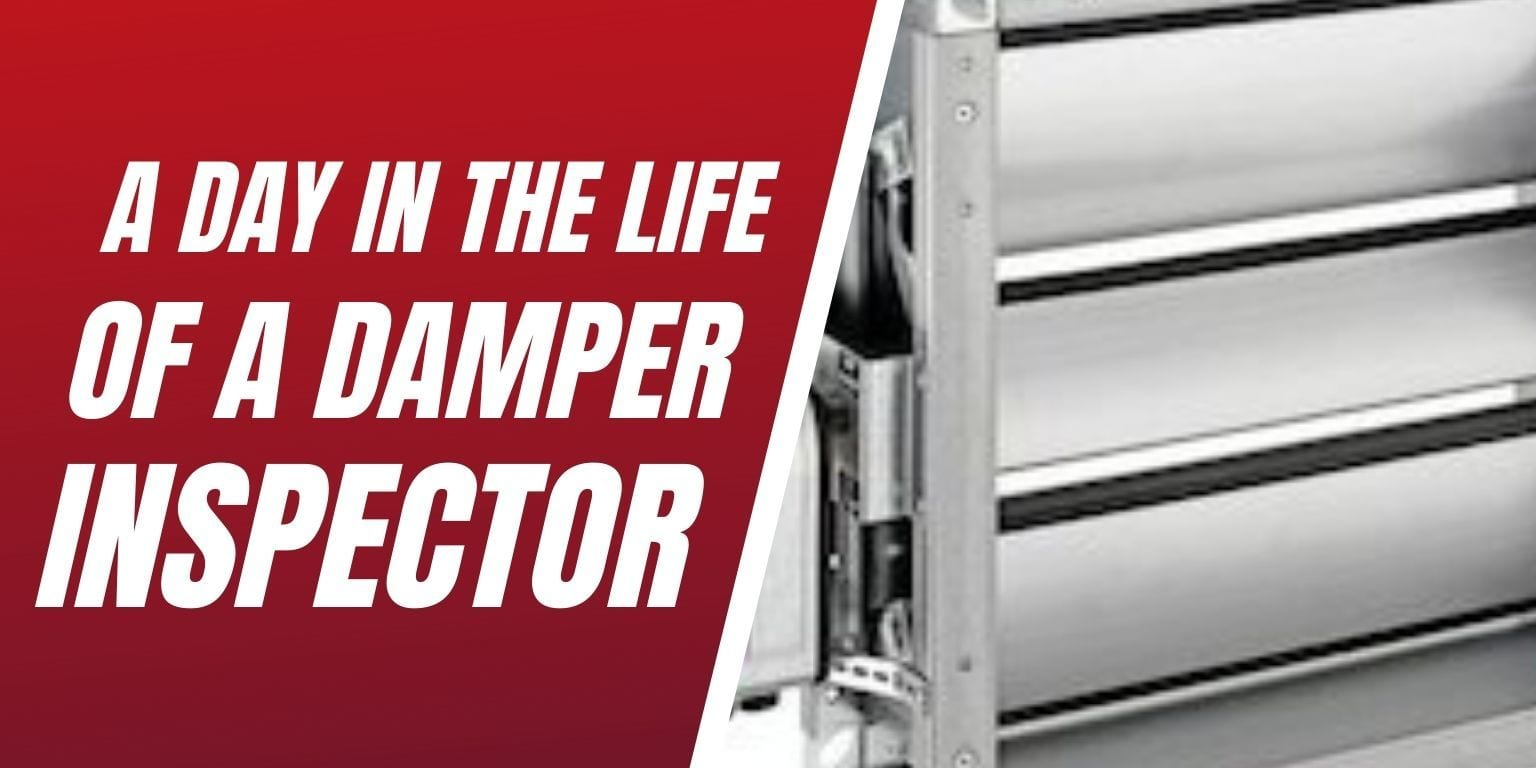 A day in the life of a damper inspector
