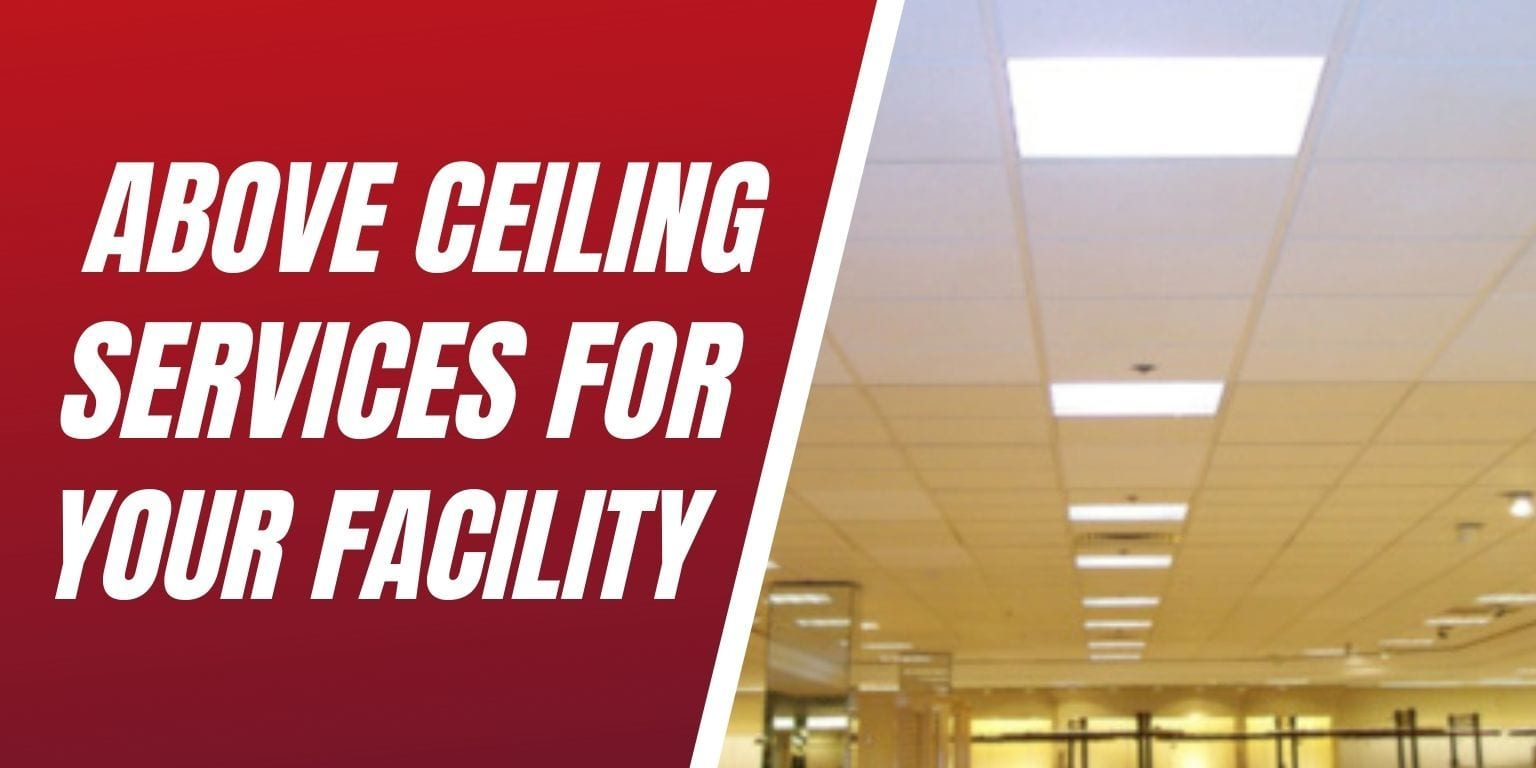 Above Ceiling Services