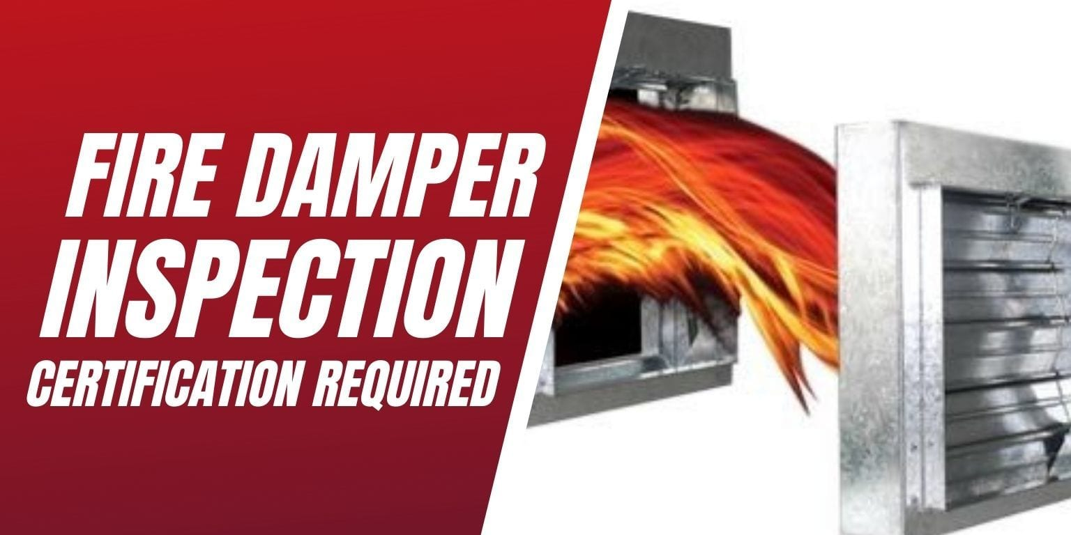 Fire Damper Inspection Certification Required